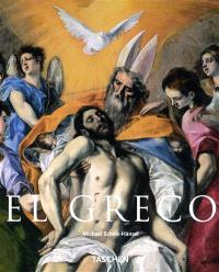 El Greco : Domenikos Theotokopoulos, 1541-1614