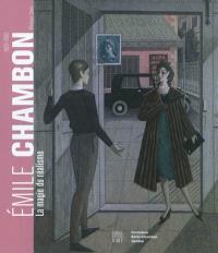 Emile Chambon, 1905-1993 : la magie du réalisme