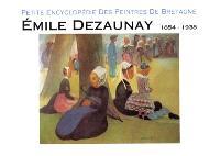 Emile Dezaunay, 1854-1938
