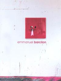Emmanuel Barcilon : expositions, La Rochelle, Espace Art contemporain, mars 2010 ; Pont-Scorff, Espace Art contemporain Bretagne-Sud, du 2 avril au 6 juin 2010
