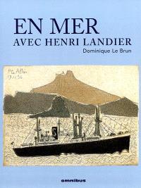 En mer avec Henri Landier