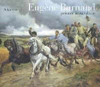 Eugène Burnand (1850-1921) : peintre naturaliste