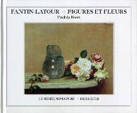 Fantin-Latour, figures et fleurs