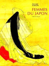 Femmes du Japon : peintures de beautés