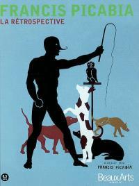 Francis Picabia : la rétrospective