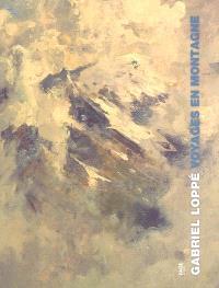 Gabriel Loppé : voyages en montagne