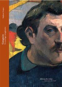 Gauguin, le sauvage imaginaire