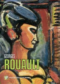 Georges Rouault : les chefs-d'oeuvre de la collection Idemitsu : Pinacothèque de Paris, du 17 septembre 2008 au 18 janvier 2009