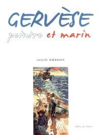 Gervèse : peintre et marin