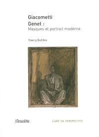 Giacometti, Genet : masques et portrait moderne