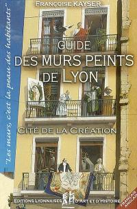Guide des murs peints de Lyon : Cité de la création