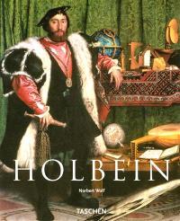 Hans Holbein le jeune, 1497-1543 : le Raphaël allemand