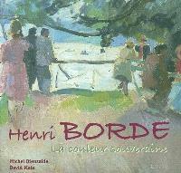 Henri Borde : la couleur souveraine