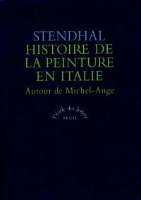 Histoire de la peinture italienne. Volume 2, Autour de Michel-Ange
