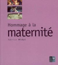 Hommage à la maternité