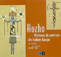 Hozho, peintures de guérison des Indiens Navajo : une exposition présentée à la Galerie des hospices de Limoges, du 1er juin au 13 octobre 2002