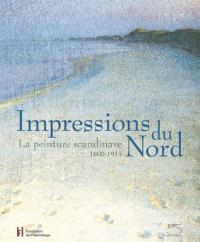 Impressions du Nord : la peinture scandinave 1800-1915