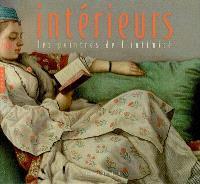 Intérieurs : les peintres de l'intimité