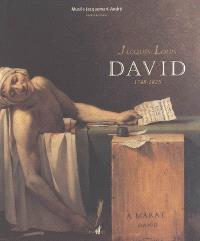 Jacques-Louis David 1748-1825 : exposition, Paris, Musée Jacquemart-André, 4 oct. 2005-31 janv. 2006