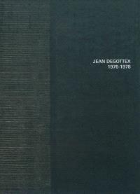 Jean Degottex : 1976-1978 : exposition du 12 février au 3 avril 2010
