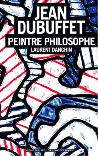 Jean Dubuffet : peintre-philosophe