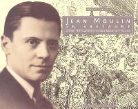 Jean Moulin en Bretagne : le sous-préfet artiste de Châteaulin et ses amis écrivains et peintres