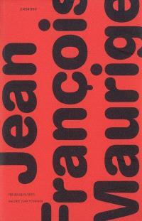 Jean-François Maurige : peintures sur papier 1990-2005
