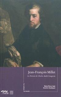 Jean-François Millet, Le portrait de Charles André Langevin : 1845