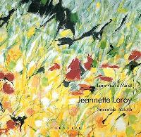 Jeannette Leroy : seconde nature