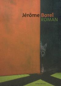 Jérôme Borel, roman
