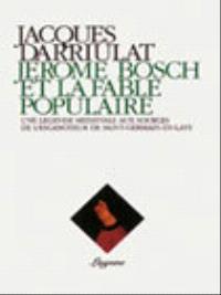 Jérôme Bosch et la fable populaire : une légende médiévale aux sources de l'Escamoteur de Saint-Germain-en-Laye