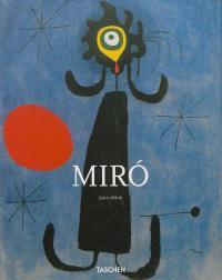 Joan Miro, 1893-1983 : le poète parmi les surréalistes