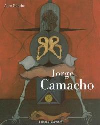 Jorge Camacho : vue imprenable = Jorge Camacho : confines lejanos
