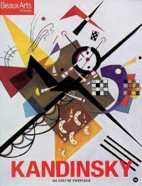 Kandinsky : au Centre Pompidou