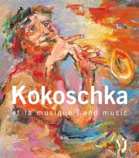 Kokoschka et la musique = Kokoschka and music
