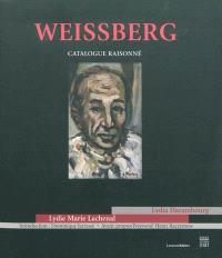 L. Weissberg : catalogue raisonné de l'oeuvre peint, dessiné, sculpté = L. Weissberg : catalogue raisonné of paintings, drawings, sculptures