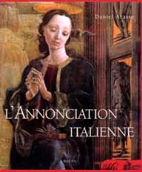 L'annonciation italienne : une histoire en perspective