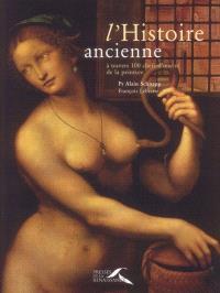 L'histoire ancienne : à travers 100 chefs-d'oeuvre de la peinture