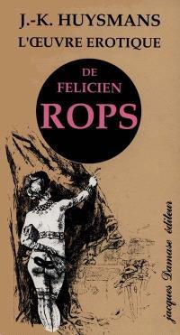 L'Oeuvre érotique de Félicien Rops