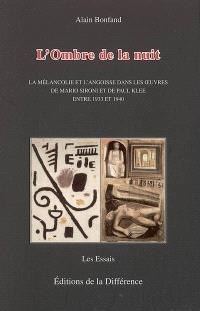 L'ombre de la nuit : la mélancolie et l'angoisse dans les oeuvres de Mario Sironi et Paul Klee entre 1933 et 1940