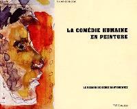 La comédie humaine en peinture : le regard de Serge Kantorowicz : catalogue de l'exposition, Paris, Maison de Balzac, 24 mai-24 sept. 2000
