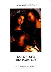La Fortune des primitifs : de Vasari au néo-classique