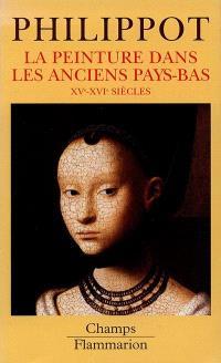 La peinture dans les anciens Pays-Bas, XVe-XVIe siècles