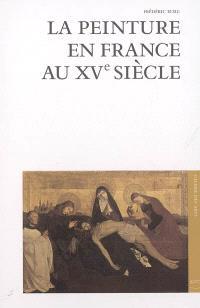 La peinture en France au XVe siècle