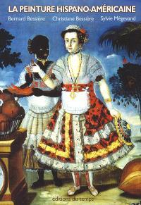 La peinture hispano-américaine