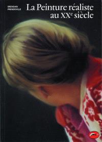 La peinture réaliste au XXe siècle