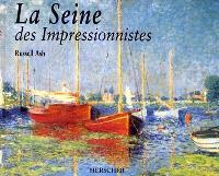 La Seine des impressionnistes