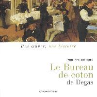 Le bureau de coton de Degas