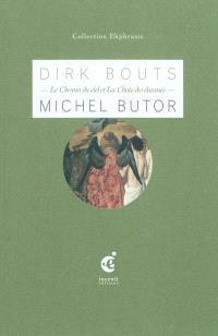 Le chemin du ciel et La chute des damnés : une lecture de Dirk Bouts (milieu du XVe siècle)