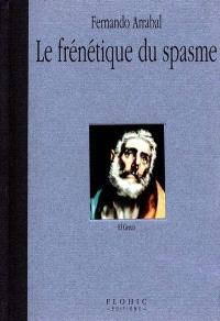 Le frénétique du spasme : El Greco